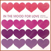 In The Mood For Love: 18 Best Love Songs